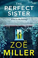 The Perfect Sister: A compelling page-turner that you won't be able to put down