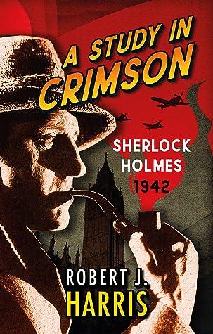 A Study in Crimson: Sherlock Holmes: 1942