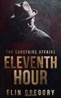 Eleventh Hour (The Carstairs Affairs)