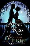 About a Kiss (Desperately Seeking Duke, #1.5)