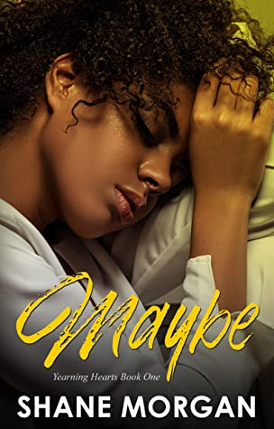 Maybe (Yearning Hearts #1)