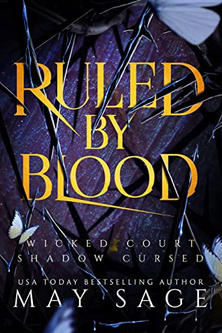 Ruled by Blood: An Unseelie Fae Fantasy Standalone