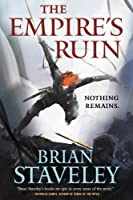 The Empire's Ruin (Ashes of the Unhewn Throne, #1)