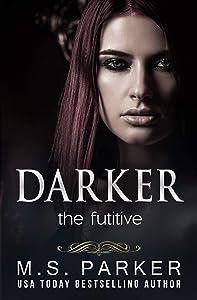 The Fugitive (Darker #3)