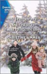 A Temporary Christmas Arrangement (The Bravos of Valentine Bay Book 10)