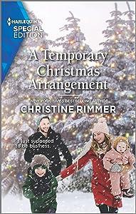 A Temporary Christmas Arrangement (The Bravos of Valentine Bay Book 10)