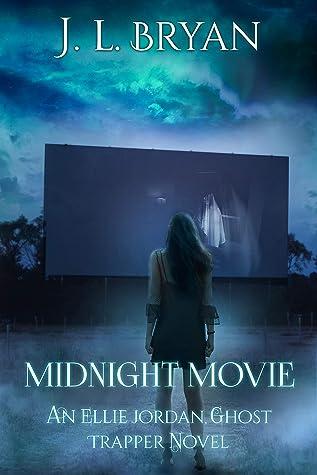 Midnight Movie (Ellie Jordan, Ghost Trapper, #14)