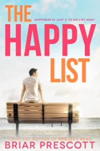 The Happy List (Better With You, #1)