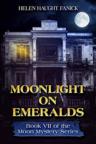 Moonlight On Emeralds (Moon Mystery Series Book 7)