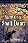 THE HAIRY ONES SHALL DANCE (The Judge Pursuivant Trilogy Book 1)