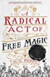 A Radical Act of ...