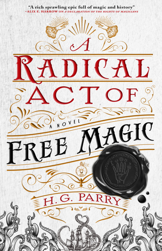 A Radical Act of Free Magic (The Shadow Histories, #2)