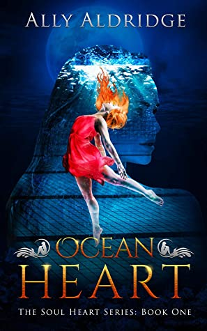 Ocean Heart (The Soul Heart Series #1)