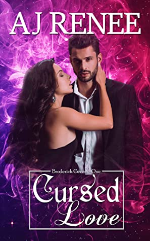 Cursed Love by A.J. Renee