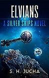 Elvians (Silver Ships #17) ebook review