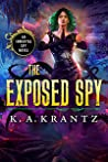 The Exposed Spy (The Immortal Spy Book 5)
