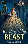 Taming Her Beast (Tiaras and Treats #1)