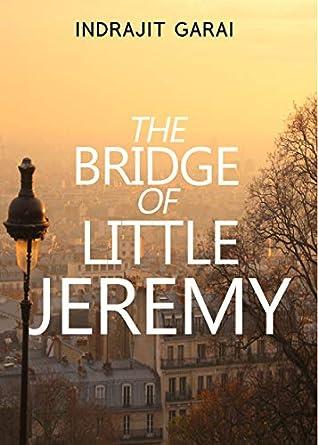 The Bridge of Little Jeremy