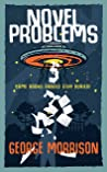 Novel Problems by George T.  Morrison
