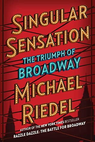 Singular Sensation: The Triumph of Broadway