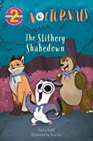 The Slithery Shakedown: The Nocturnals
