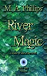 River Magic (Rituals of Rock Bay #1)