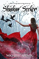 Shadow Seeker (A Crow Haven Series Book 1)