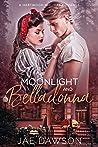 Moonlight and Belladonna