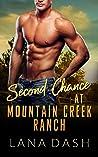 Second Chance at Mountain Creek Ranch (Mountain Creek Ranch #2)