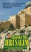 Tillbaka till Jerusalem