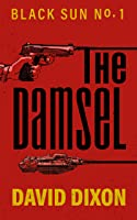 The Damsel (Black Sun #1)