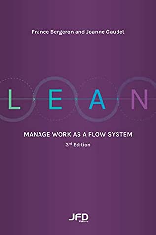 Lean: Manage work as a flow system (3rd edition)