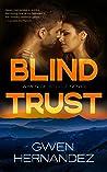 Blind Trust (Men of Steele, #6)
