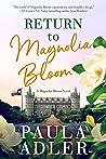 Return to Magnolia Bloom (A Magnolia Bloom Novel, #1)