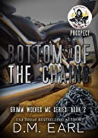 Bottom of the Chains (Grimm Wolves MC #2)