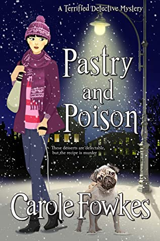 Pastry and Poison (A Terrified Detective Mystery Book 7)