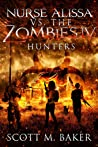 Hunters (Nurse Alissa vs. the Zombies #4)