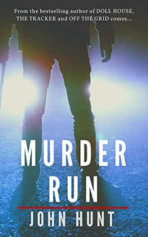 Murder Run by John                  Hunt