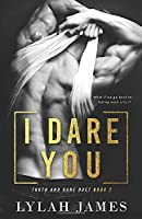I Dare You (Truth And Dare Duet)