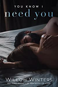 You Know I Need You (You Are Mine #4)
