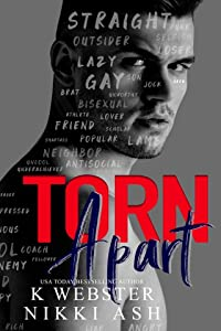 Torn Apart (Torn and Bound Duet, #1)