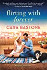 Flirting with Forever (Forever Yours, #3)