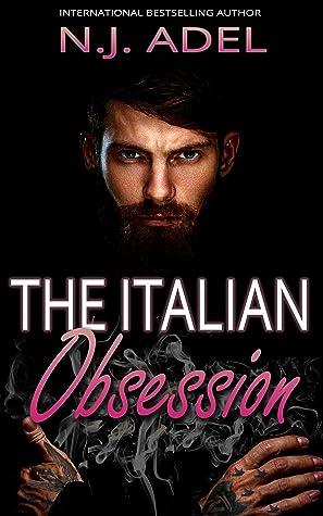 The Italian Obsession (The Italians #3)