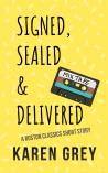 Signed, Sealed & Delivered (Boston Classics 1.5)