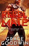 Rebel Mate (Interstellar Brides® Program, #20)