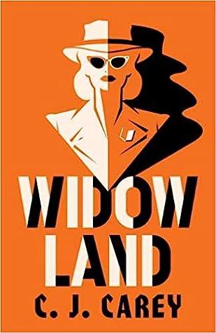 Widowland by C.J. Carey