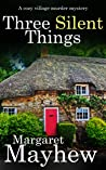 Three Silent Things (Village Mysteries Book 2)