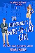 The Billionaire's Wake-up-call Girl (Billionaires of Manhattan, #2)