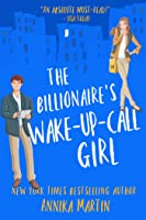 The Billionaire's Wake-up-call Girl (Billionaires of Manhattan, #2)