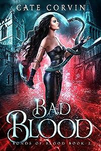 Bad Blood (Bonds of Blood, #2)